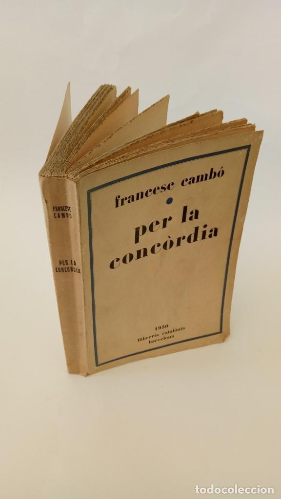 PER LA CONCORDIA (Libros Antiguos, Raros y Curiosos - Pensamiento - Política)
