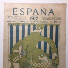 Libros antiguos: ESPAÑA. SEMANARIO DE VIDA NACIONAL. AÑO III. N. 126. 21 DE JUNIO 1917. Lote 143791374