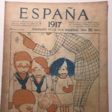 Libros antiguos: ESPAÑA. SEMANARIO DE VIDA NACIONAL. AÑO III. N. 125. 14 DE JUNIO DE 1917. Lote 143791534
