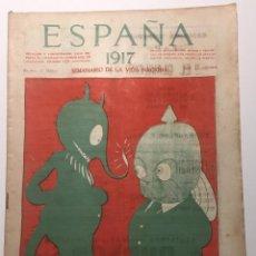 Libros antiguos: ESPAÑA. SEMANARIO DE VIDA NACIONAL. AÑO III. N. 110. 1 DE MARZO DE 1917. Lote 143792006