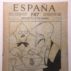 Libros antiguos: ESPAÑA. SEMANARIO DE VIDA NACIONAL. AÑO III. N. 108. 15 DE FEBRERO 1917. Lote 143792190