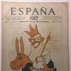 Libros antiguos: ESPAÑA. SEMANARIO DE VIDA NACIONAL. AÑO III. N. 116. 12 DE ABRIL 1917. Lote 143794142