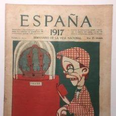 Libros antiguos: ESPAÑA. SEMANARIO DE VIDA NACIONAL. AÑO III. N. 121. 17 DE MAYO 1917. Lote 143794366