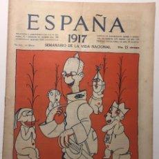 Libros antiguos: ESPAÑA. SEMANARIO DE VIDA NACIONAL. AÑO III. N. 120. 10 DE MAYO 1917. Lote 143794534