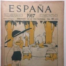 Libros antiguos: ESPAÑA. SEMANARIO DE VIDA NACIONAL. AÑO III. N. 132. 9 DE AGOSTO 1917. Lote 143794694