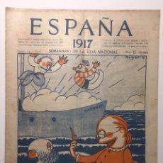 Libros antiguos: ESPAÑA. SEMANARIO DE VIDA NACIONAL. AÑO III. N. 122. 24 DE MAYO DE 1917. Lote 143794954