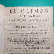 Libros antiguos: EL OLIMPO DEL SABIO INSTRUIDO DE FRANCISCO GARAU, (1.640-1.701). Lote 144801282