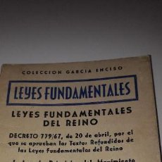 Libros antiguos: LEYES FUNDAMENTALES DEL REINO. GARCÍA ENCISO, 1970.. Lote 143634718