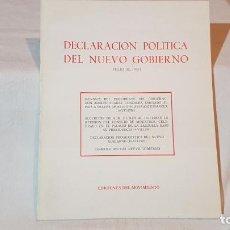 Libri antichi: DECLARACIÓN POLÍTICA DEL NUEVO GOBIERNO. JULIO DE 1976.. Lote 145477824