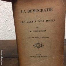 Libros antiguos: LA DÉMOCRATIE ET LES PARTIS POLITIQUES POR M OSTROGORSKI 1912. Lote 145951846