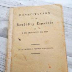 Libros antiguos: CONSTITUCIÓN DE LA REPÚBLICA ESPAÑOLA (1931) - TEXTO ÍNTEGRO Y COMENTARIOS, EL MAGISTERIO ESPAÑOL. Lote 146150422