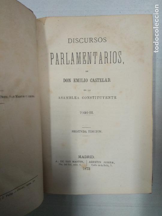 Libros antiguos: Discursos parlamentarios Emilio Castelar - 3 Tomos - Foto 5 - 146561738