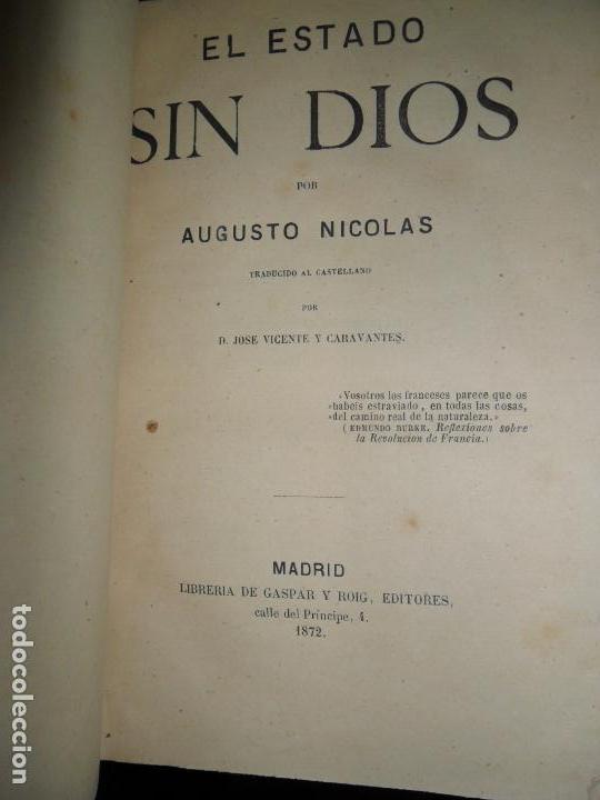 EL ESTADO SIN DIOS, AUGUSTO NICOLÁS, ED. GASPAR Y ROIG, 1872 (Libros Antiguos, Raros y Curiosos - Pensamiento - Política)