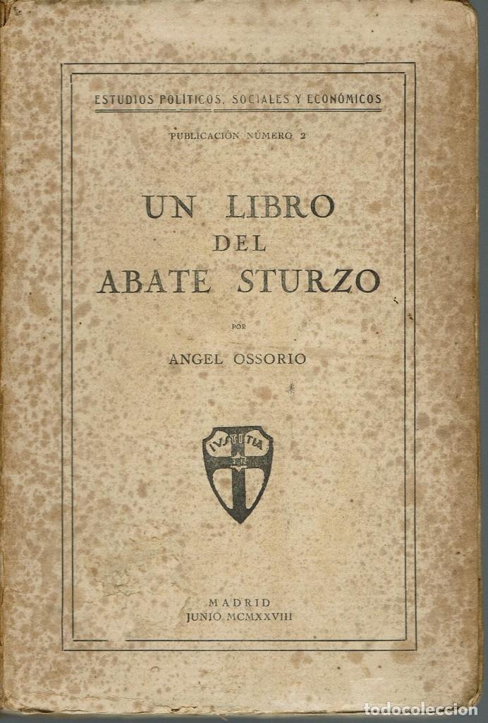 UN LIBRO DEL ABATE STURZO, DE ÁNGEL OSSORIO. AÑO 1928. (4.2) (Libros Antiguos, Raros y Curiosos - Pensamiento - Política)