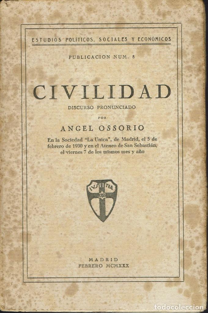 CIVILIDAD, DE ÁNGEL OSSORIO. AÑO 1930. (4.2) (Libros Antiguos, Raros y Curiosos - Pensamiento - Política)