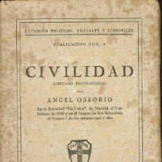 Libros antiguos: CIVILIDAD, DE ÁNGEL OSSORIO. AÑO 1930. (6.2). Lote 53237988