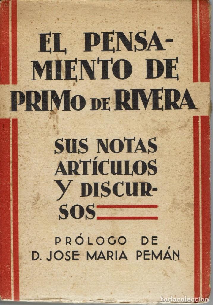 EL PENSAMIENTO DE PRIMO DE RIVERA. SUS NOTAS, ARTÍCULOS Y DISCURSOS. AÑO 1929. (4.2) (Libros Antiguos, Raros y Curiosos - Pensamiento - Política)