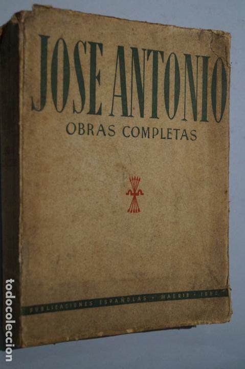 JOSE ANTONIO. OBRAS COMPLETAS. (Libros Antiguos, Raros y Curiosos - Pensamiento - Política)