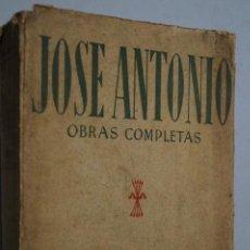 Libros antiguos: JOSE ANTONIO. OBRAS COMPLETAS.. Lote 149289686