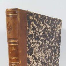 Libros antiguos: O´DONNELL Y SU TIEMPO. CARLOS NAVARRO Y RODRIGO. MADRID. 1869.. Lote 149329790