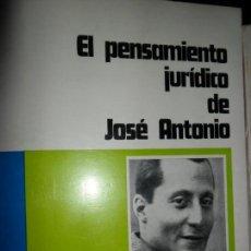 Libros antiguos: EL PENSAMIENTO JURÍDICO JOSÉ ANTONIO, ED. ORGANIZACIÓN SINDICAL ESPAÑOLA. Lote 149518570