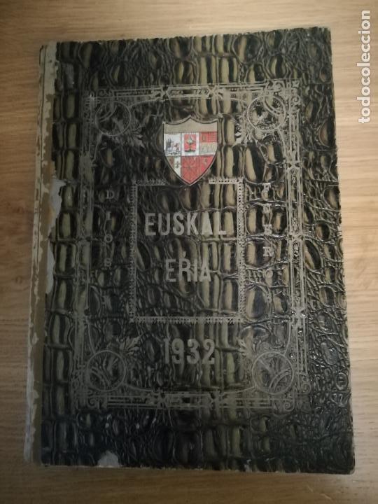 EUSKAL-ERRIA. ESTATUTO PAIS VASCO. PUBLICACION PROPAGADORA DE LAS LIBERTADES VASCAS. 1931-1932 (Libros Antiguos, Raros y Curiosos - Pensamiento - Política)
