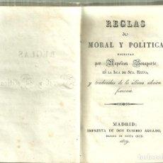 Libros antiguos: 1062.-NAPOLEÓN BONAPARTE - REGLAS DE MORAL Y POLITICA. ESCRITAS POR NAPOLEÓN EN LA ISLA DE STA ELENA. Lote 150799138