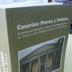 Libros antiguos: CANARIAS; PRENSA Y POLÍTICA - RICARDO ACIRÓN ROYO - AÑO 1998. Lote 151319162