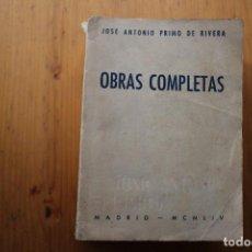 Libros antiguos: JOSE ANTONIO PRIMO DE RIVERA OBRAS COMPLETAS MADRID 1964. Lote 151592018