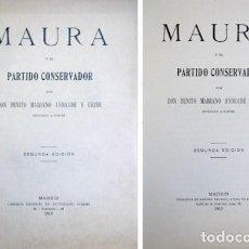 Libros antiguos: ANDRADE, BENITO. MAURA Y EL PARTIDO CONSERVADOR. 1919.. Lote 151962066