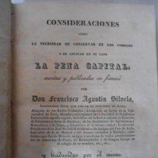 Libros antiguos: CONSIDERACIONES SOBRE LA PENA CAPITAL POR FRANCISCO AGUSTIN SILVELA 1835. Lote 151969242