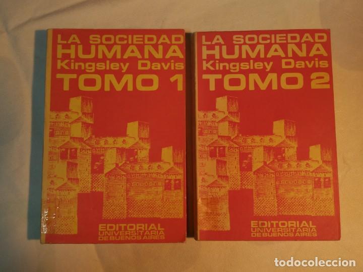 LA SOCIEDAD HUMANA, TOMOS I Y II (Libros Antiguos, Raros y Curiosos - Pensamiento - Política)