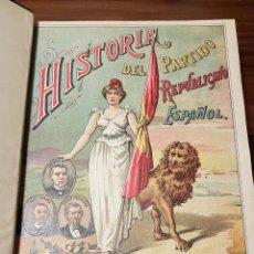 Libros antiguos: HISTORIA DEL PARTIDO REPUBLICANO ESPAÑOL. Lote 152376426