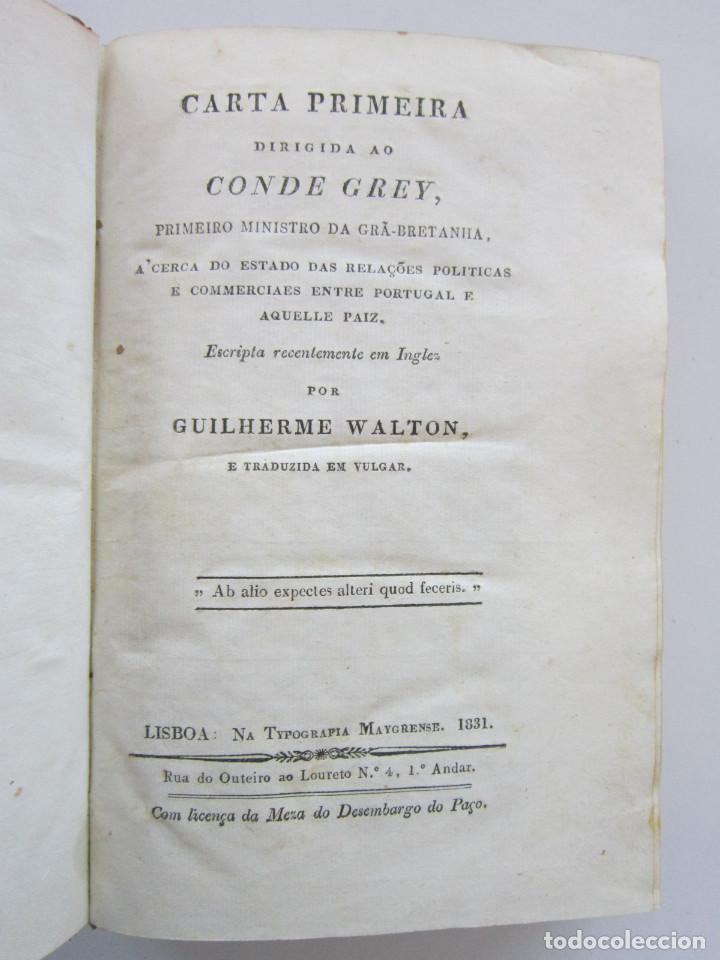GUILHERME WALTON. CARTA PRIMEIRA DIRIGIDA AO CONDE GREY, PRIMEIRO MINISTRO DA GRÃ-BRETANHA 1831 (Libros Antiguos, Raros y Curiosos - Pensamiento - Política)
