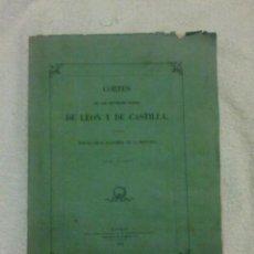 Libros antiguos: CORTES DE LEON Y DE CASTILLA.. Lote 153932022