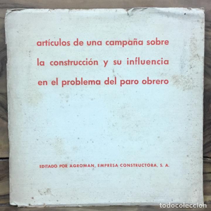 ARTÍCULOS DE UNA CAMPAÑA SOBRE LA CONSTRUCCIÓN Y SU INFLUENCIA EN EL PROBLEMA DEL PARO OBRERO. (Libros Antiguos, Raros y Curiosos - Pensamiento - Política)