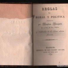 Libros antiguos: REGLAS DE MORAL Y POLITICA NAPOLEON BONAPARTE ESCRITAS EN ISLA DE SANTA ELENA. MADRID 1829. Lote 154720790