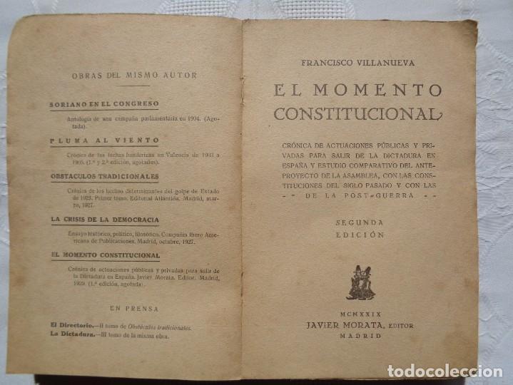 FRANCISCO VILLANUEVA. EL MOMENTO CONSTITUCIONAL. 1930. 2ª EDICIÓN. (Libros Antiguos, Raros y Curiosos - Pensamiento - Política)