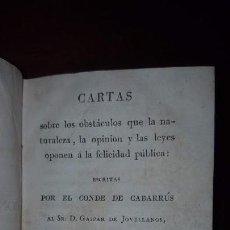 Libros antiguos: CARTAS DEL CONDE DE CABARRÚS AL SR. DON GASPAR DE JOVELLANOS - 1820. Lote 155537498