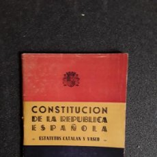 Libros antiguos: (EXILIO ESPAÑOL) CONSTITUCIÓN DE LA REPÚBLICA ESPAÑOLA. ESTATUTOS CATALÁN Y VASCO. 1931. Lote 155582982