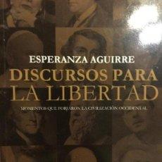 Libros antiguos: ESPERANZA AGUIRRE. DISCURSOS SOBRE LA LIBERTAD. Lote 155562402