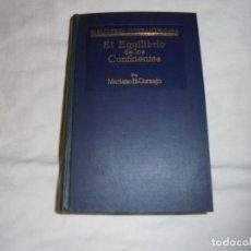 Libros antiguos: EL EQUILIBRIO DE LOS CONTINENTES.MARIANO H.CORNEJO.BIBLIOTECA INTERAMERICANA.GUSTAVO GILI 1932. Lote 156014522