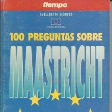 Libros antiguos: 100 PREGUNTAS SOBRE MASTRITHT. LAS CLAVES MAS UTILES DEL TRATADO.. Lote 156266626