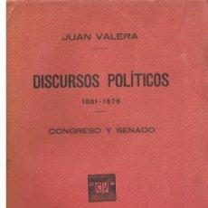 Libros antiguos: DISCURSOS POLÍTICOS, 1861-1876: CONGRESO Y SENADO (VALERA, JUAN) 392 PAG.1929. Lote 156460450
