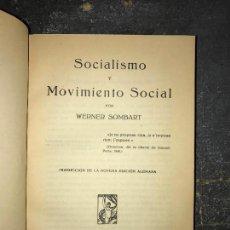 Libros antiguos: SOCIALISMO Y MOVIMIENTO SOCIAL. E. SOMBART.. Lote 156494682