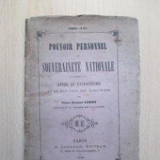 Libros antiguos: POUVOIR PERSONNEL ET SOUVERAINETÉ NATIONALE, PAR FÉLIX-ALBERT LEROY. Lote 156895130