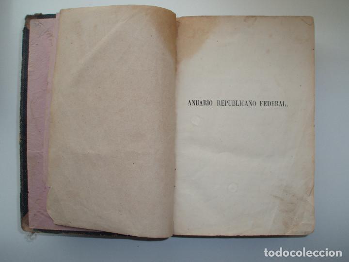 Libros antiguos: ANUARIO REPUBLICANO FEDERAL. J. CASTRO Y COMPAÑÍA. MADRID 1870. 2 TOMOS. - Foto 10 - 157215766