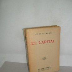 Libros antiguos: EL CAPITAL, CARLOS MARX, ED. LIBRERÍA BERGUA, VERSIÓN DE JUAN ESPAÑA, S/F, MUY RARO. Lote 157244334
