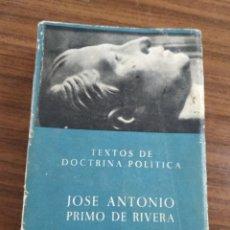 Libros antiguos: OBRAS DE JOSÉ ANTONIO PRIMO DE RIVERA. DOCTRINA POLITICA. Lote 158236062