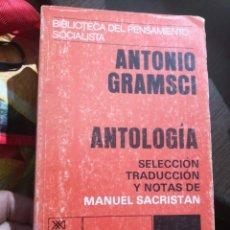 Libros antiguos: ANTONIO GRAMSCI. ANTOLOGIA. SELECCION MANUEL SACRISTAN. EDITORIAL SIGLO XXI. 1977. Lote 158302390
